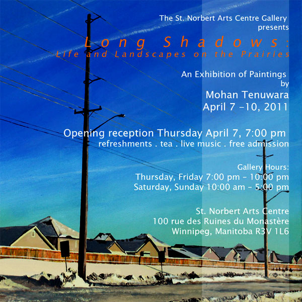 "2011 Solo Art Exhibition, ""Long Shadows: Life and Landscapes on the Prairies"", St. Norbert Arts Centre, Winnipeg, Manitoba"