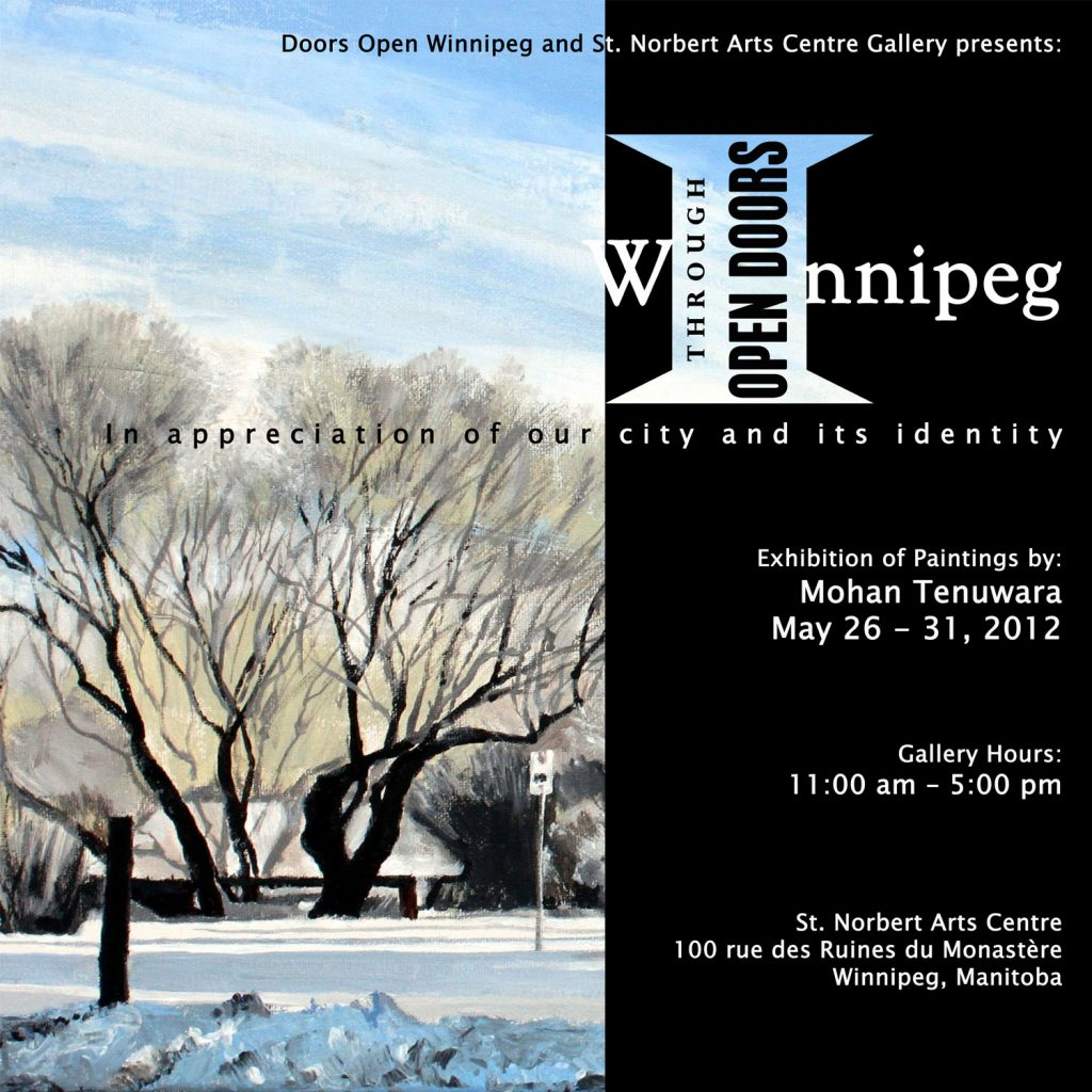 "2012 Solo Art Exhibition, ""Winnipeg through Open Doors"", St. Norbert Arts Centre, Winnipeg, Manitoba"